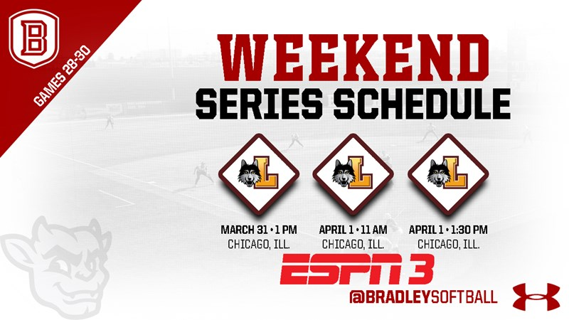Softball Alters Schedule For Weekend Series At Loyola - Bradley